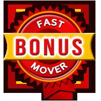 Fast Mover Bonus